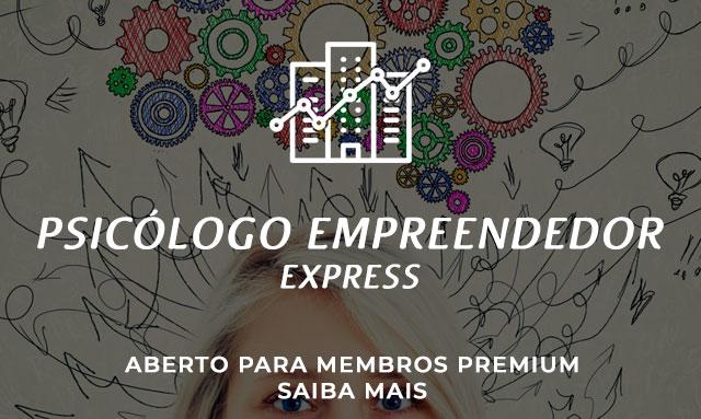 Conheça a Formação em Psicólogo Empreendedor – Express